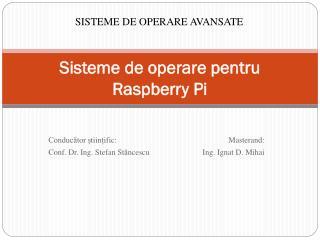 Sisteme de operare pentru Raspberry Pi