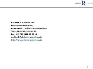 RICHTER + RICHTER GbR Unternehmensberatung Entengasse 7, D-63739 Aschaffenburg