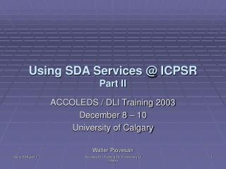 Using SDA Services @ ICPSR Part II