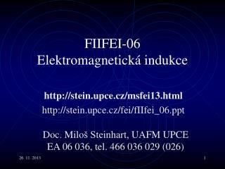 F II F EI - 06 Elektromagnetická indukce
