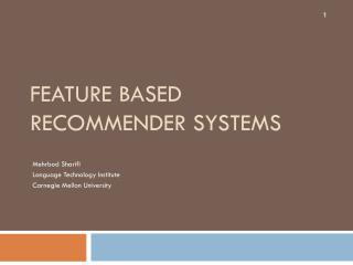 Feature Based Recommender Systems