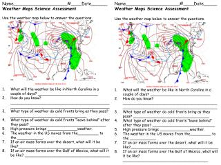 Name____________________#____Date ______ Weather Maps Science Assessment