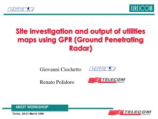 Site investigation and output of utilities maps using GPR (Ground Penetrating Radar)