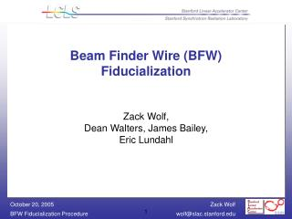 Beam Finder Wire (BFW) Fiducialization