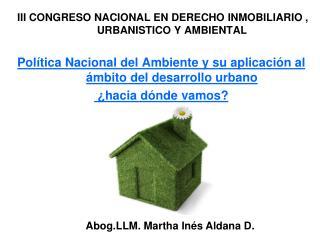 III CONGRESO NACIONAL EN DERECHO INMOBILIARIO , URBANISTICO Y AMBIENTAL