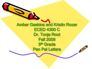 Kristin Rozar ECED 4300 C Dr. Tonja Root Fall 2009