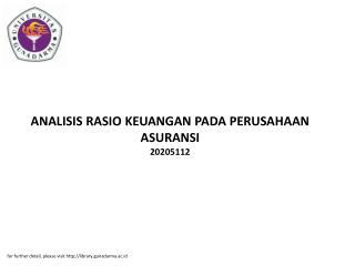 ANALISIS RASIO KEUANGAN PADA PERUSAHAAN ASURANSI 20205112