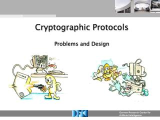 Cryptographic Protocols Problems and Design
