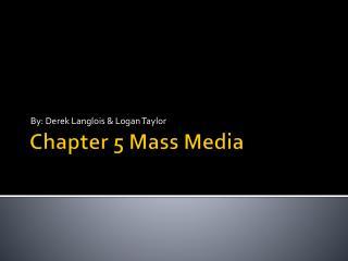 Chapter 5 Mass Media