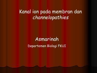 Kanal ion pada membran dan  channelopathies