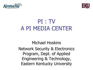 PI : TV A PI MEDIA CENTER