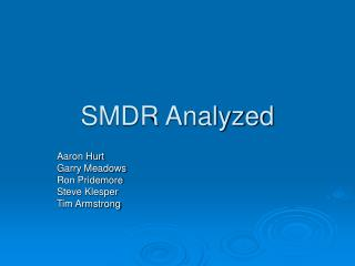 SMDR Analyzed