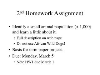 2 nd  Homework Assignment