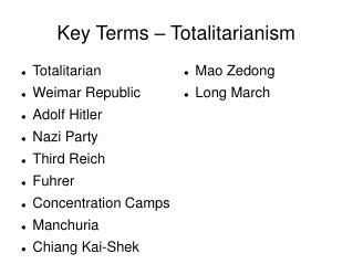 Key Terms – Totalitarianism