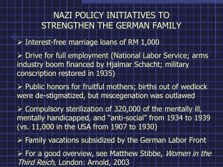 NAZI POLICY INITIATIVES TO  STRENGTHEN THE GERMAN FAMILY