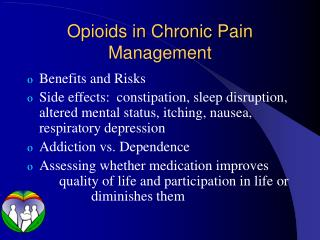 Opioids in Chronic Pain Management
