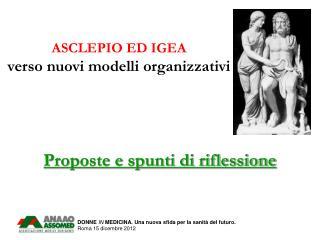 ASCLEPIO ED IGEA verso nuovi modelli organizzativi