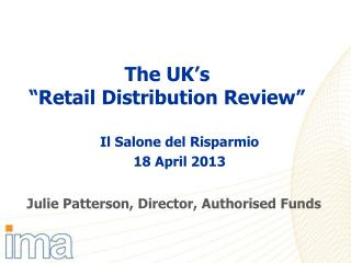 "The UK's ""Retail Distribution Review"""