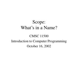 Scope: What's in a Name?
