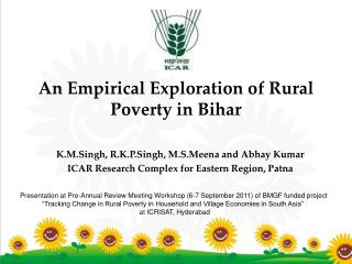 An Empirical Exploration of Rural Poverty in Bihar