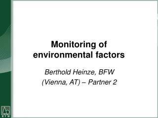 Monitoring of  environmental factors