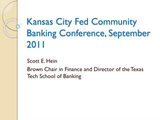 Kansas City Fed Community Banking Conference, September 2011