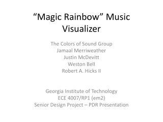 """""""Magic Rainbow"""" Music Visualizer"""
