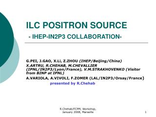 ILC POSITRON SOURCE - IHEP-IN2P3 COLLABORATION-