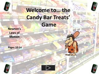 Welcome to… the Candy Bar Treats'  Game