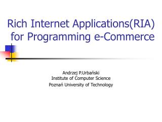 Rich Internet Applications(RIA)   for Programming e-Commerce