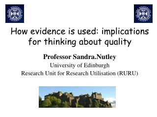 How evidence is used: implications for thinking about quality