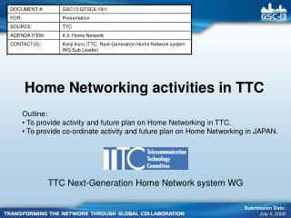 Home Networking activities in TTC