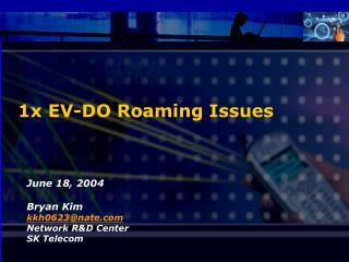 1x EV-DO Roaming Issues