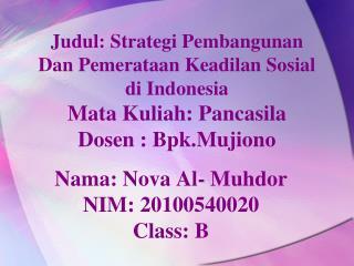 Nama :  Nova Al-  Muhdor NIM: 20100540020 Class: B