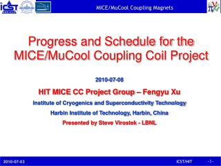 Progress and Schedule for the MICE/ MuCool  Coupling Coil Project