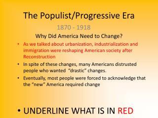 The Populist/Progressive Era