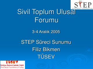 S ivil Toplum Ulusal Forumu