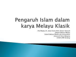 Pengaruh  Islam  dalam karya Melayu Klasik