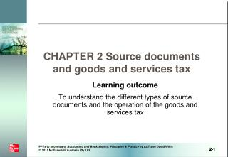 CHAPTER 2 Source documents and goods and services tax