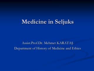 Medicine  in  Seljuks