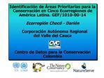 Identificaci n de  reas Prioritarias para la Conservaci n en Cinco Ecorregiones de Am rica Latina. GEF