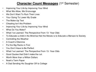 Character Count Messages  (1 st  Semester)