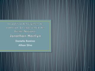 La  política del régimen de coalición. La experiencia del Frente  Nacional Jonathan  Hartlyn
