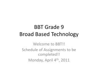 BBT Grade 9 Broad Based Technology