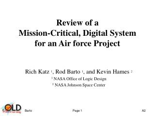 Review of a Mission-Critical, Digital System for an Air force Project