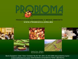 Santa Cruz – Bolivia Noviembre de 2012