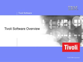 Tivoli Software Overview