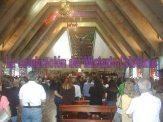 La celebraci n del Misterio Cristiano