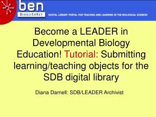 Diana Darnell: SDB/LEADER Archivist