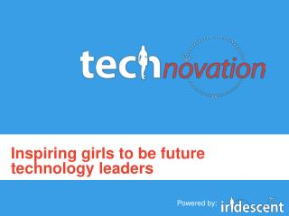 Inspiring girls to be future technology leaders